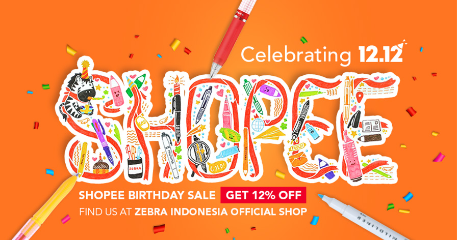 SHOPEE BIRTHDAY SALE Find us at ZEBRA Indonesia Official Shop